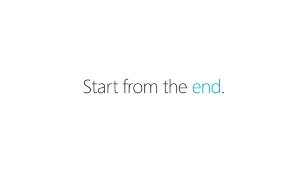 Start from the end